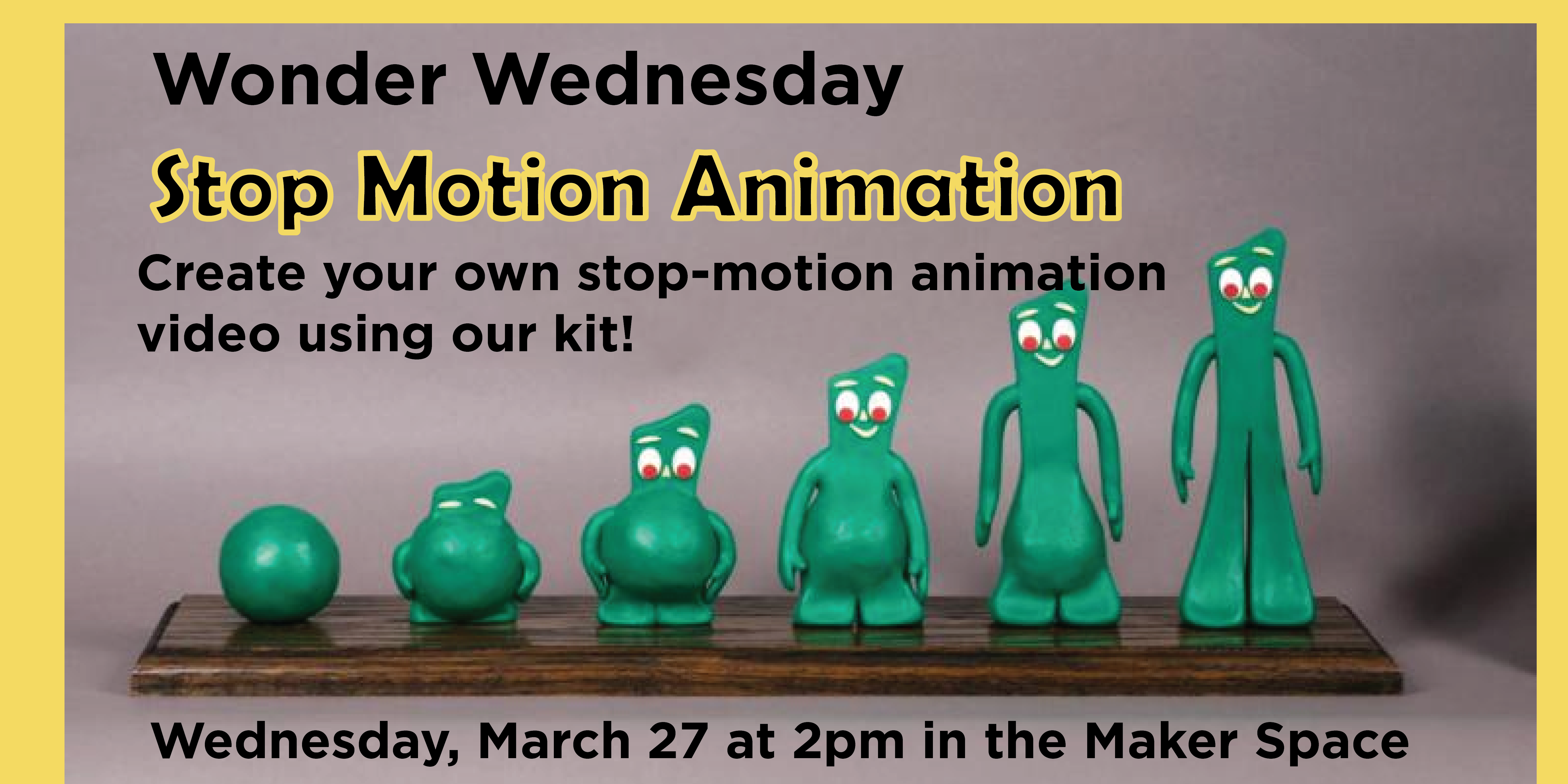 Wednesday March 27 Stop Motion Animation In The Maker Space